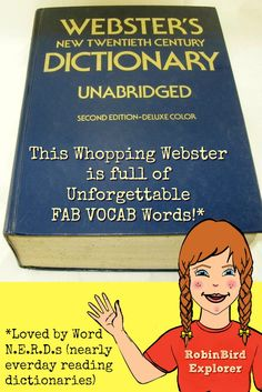 Robin Bird Explorer digs deep to uncover Unforgettable FAB VOCAB Words for Word N.E.R.D.s. Sign up for her weekly FAB VOCAB email newsletter.   (scheduled via http://www.tailwindapp.com?utm_source=pinterest&utm_medium=twpin&utm_content=post102885891&utm_campaign=scheduler_attribution)