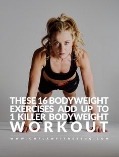 16 bodyweight exercises in 1 killer bodyweight workout