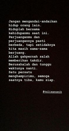 ideas quotes indonesia ldr for 2019 Smile Quotes, New Quotes, Book Quotes, Inspirational Quotes, Sabar Quotes, Muslim Quotes, Islamic Quotes, Postive Quotes, Reminder Quotes