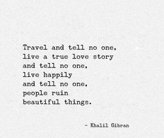 People ruin beautiful things.
