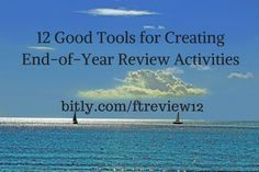12 Good Tools for Creating End-of-Year Review Activities