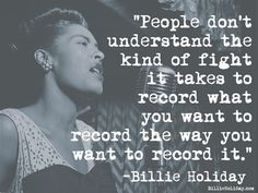 Cotizaciones de vacaciones de Billlie | El sitio web oficial de Billie Holiday Billie Holiday Quotes, Billy Holiday, Jazz Quotes, Music Quotes, Charles Bradley, Lady Sings The Blues, People Dont Understand, Jazz Artists, Women In History