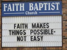 Faith Makes Things Possible - Not Easy