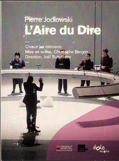 Contredire l'Aire du Dire https://medium.com/@JacquesCoulardeau/contredire-laire-du-dire-e054a546337f PIERRE JODLOWSKI – THÉÂTRE DU CAPITOLE – TOULOUSE – L'AIRE DU DIRE – 2011-2013  Cet opéra en définitive plus que surprenant et rare ouvre des espaces de réflexion sur le monde moderne, sur l'homme, sur l'histoire et la destinée de l'humanité, et plus encore sans le dire sur les religions sémitiques (Judaïsme, Christianisme, Islam, dans l'ordre chronologique) car . . .