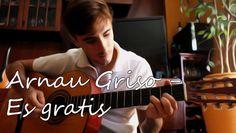 Arnau Griso - Es Gratis | Cover