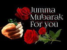 Images Of Jumma Mubarak, Jummah Mubarak Messages, Jumma Mubarak Quotes, Beautiful Flowers Pictures, Beautiful Gif, Flower Pictures, Jumah Mubarak, Good Morning Flowers Gif, Islamic Quotes