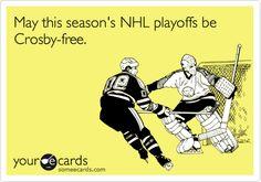 May this season's NHL playoffs be Crosby-free.