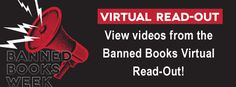 BANNED BOOKS WEEK 2014: September 21-27. Participate in the Banned Books Virtual Read-Out