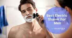 Top 10 Best Electric Razors For Men Our Top Choices Best Electric Razor, Best Electric Shaver, Skin Roller, Wet And Dry, Health Fitness, Marketing, Men, Guys, Fitness