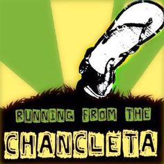 Check out my blog: http://runningfromthechancleta.blogspot.com