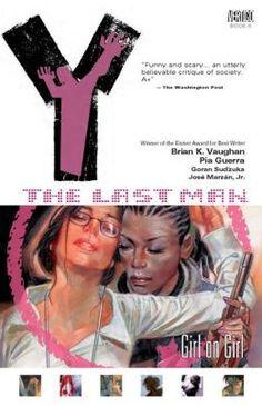 Y: The Last Man- Girl on Girl by Brian K. Vaughan (2005)