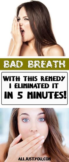 I Had Bad Breath With This Remedy I Eliminated It In 5 Minutes Without a doubt our hygiene is a very important part of our health. Being next to an unhygienic person can become quite uncomfortable for anyone besides being too embarrassing for the person hims