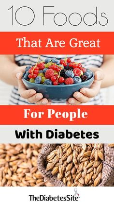 10 Foods That Are Great For People With Diabetes