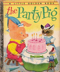 The Party Pig, Illustrations by Richard Scarry, 1954- Cover