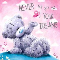 ●•‿✿⁀Taɬɬy Teddy‿✿⁀•● Never let go of your DREAMS