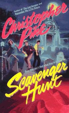 Scavengery Hunt by CHRISTOPHER PIKE   1989   Pray they don't find what they're looking for...   School is almost over, and a secretive club on campus has organized a scavenger hunt for the whole senior class. The kids are led throughout the city and into the nighttime desert. Their goal is the wonderful prize promised to the winner. But for Carl, a troubled young man who has recently lost his best friend, the hunt will become a nightmare.