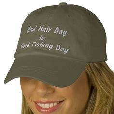 fe78dba517de2 Bad Hair Day is Good Fishing Day in White Embroidered on Baseball Hat. Best  Fishing