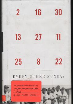 Every Other Sunday : The Story of the Birmingham Black Barons  by Christopher D. Fullerton