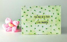 """Quote Magnet   """" One day at a time, I am grateful  """""""