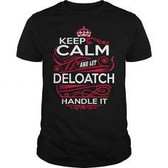 I Love  DELOATCH, DELOATCH T Shirt, DELOATCH Tee T shirts