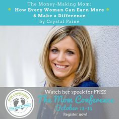 Come listen to Crystal, at Money Saving Mom, teach ways we can earn more money and make a difference!  The conference is FREE and online from October 13-15th!