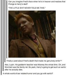 Fred Weasley and the Marauders. Bless this post. #harrypotter