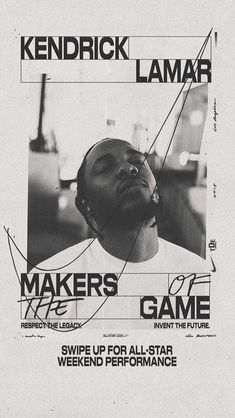 "kasiatheslav: "" Makers of the Game with Kendrick Lamar FISK Graphic Design ""You can find Graphisme t. Collage Poster, Poster Layout, Poster S, Typography Poster, Flyer Layout, Graphic Design Posters, Graphic Design Typography, Graphic Design Inspiration, Simple Poster Design"