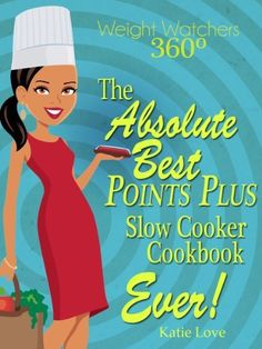 Weight Watchers 360º The Absolutely Best Points Plus Slow Cooker Cookbook Ever! by Katie Love, http://www.amazon.com/dp/B00BB0NL7M/ref=cm_sw_r_pi_dp_1Grerb0J2243G