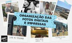 Organização das Fotos Digitais e Impressas ( papel)
