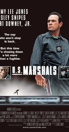 Directed by Stuart Baird.  With Tommy Lee Jones, Wesley Snipes, Robert Downey Jr., Joe Pantoliano. US Marshal Samuel Gerard (Jones) and his team of Marshals are assigned to track down Sheridan (Snipes), a murderer and robber.