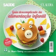 Ótimo livro: Guia descomplicado da alimentação infantil