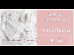 SAÍDA DE MATERNIDADE ANASTÁCIA - 1/4 - Manta - YouTube