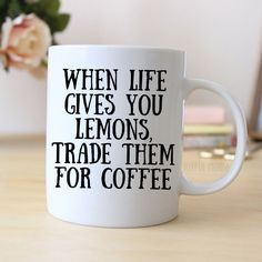 """Funny Coffee Mug says """"When life gives you lemons, trade them for coffee"""". Makes great gift for the coffee drinker. ❤ ABOUT JOYFUL MOOSE MUGS ❤ - 11 oz Ceramic Coffee Mugs - dishwasher and microwave s"""
