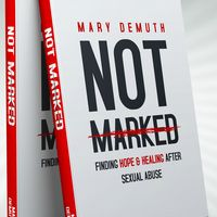 Not Marked by Mary DeMuth