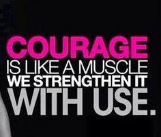 #Courage  #quote #VIAstrength