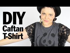 DIY TUTORIAL: Lace Caftan T-Shirt Recon - Threadbanger