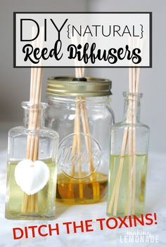 Make Your Home Smell Amazing, Naturally! DIY Reed Diffusers