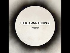 The Blue Angel Lounge - Bewitch My Senses - YouTube