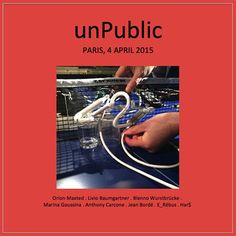 Un-public Easter Saturday evening sessions on April 4th 2015 at La Générale Nord-Est, avenue Parmentier, Paris XI. With Orion Maxted (voice), Livio Baumgartner (trumpet), Blenno Wurstbrücke (dictaphones, electronica povera, voice), Marina Goussina (voice), Anthony Carcone (guitar, electronics), Jean Bordé (double bass), E_Rébus (vintage keyboards, toy electro, ukelele) & Har$ (dictaphones, guitar). Sublime, it sneaks up on you.