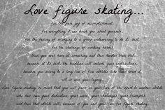 """Love Figure Skating"" from Everything Figure Skating. Ice Skating Quotes, Figure Skating Quotes, Figure Skating Dresses, Figure Ice Skates, Skate 3, Ice Princess, Ice Ice Baby, Ice Dance, Field Hockey"