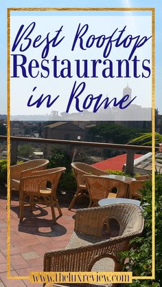 Best Rooftop Bars Restaurants in Rome www.theluxreview.com