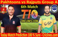 Pakhtoons vs Rajputs League Match Group A today match prediction. Cricket League We provide 100 % sure today cricket match prediction Live Cricket, Cricket Match, Who Will Win, Group, Tips, Free, Counseling