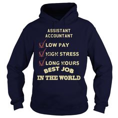 Assistant Accountant Best Job In The World T-Shirt, Hoodie Assistant Accountant