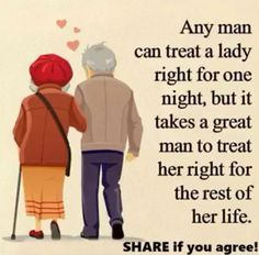 Quotes Any man can treat a lady right, but it takes a great man to treat her right for the rest of her life. Wisdom Quotes, True Quotes, Motivational Quotes, Funny Quotes, Inspirational Quotes, Lyric Quotes, Movie Quotes, Qoutes, Best Love Quotes