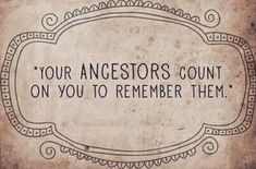 Family Tree Quotes, Family History Quotes, Family Trees, Quotes About History, Family Reunion Quotes, Genealogy Quotes, Family Genealogy, Lds Genealogy, Genealogy Websites