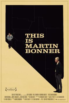 This Is Martin Bonner Movie Poster - Internet Movie Poster Awards Gallery