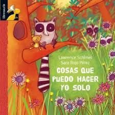 Cosas que puedo hacer yo solo / Lawrence Schimel, Sara Rojo 2ª ed. Madrid : MacMillan Infantil y Juvenil, 2008