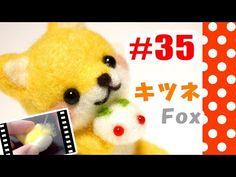 ちまちま羊毛フェルト#35 キツネの作り方 Fox - YouTube