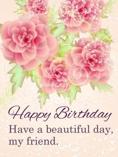 Send Free Happy Birthday Flower Cards to Loved Ones on Birthday & Greeting Cards by Davia. It's free, and you also can use your own customized birthday calendar and birthday reminders. Happy Birthday Wishes For A Friend, Happy Birthday Husband, Happy Birthday Princess, Happy Birthday Flower, Birthday Wishes Messages, Best Birthday Wishes, Happy Birthday Images, Happy Birthday Greetings, Birthday Greeting Cards