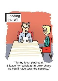 A paralegal's work is never done...